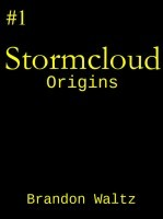 Stormcloud: Origins