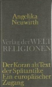 Der Koran als Text der Spätantike: Ein europäischer Zugang