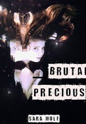 Brutal Precious (Lovely Vicious, #3) Pdf Book