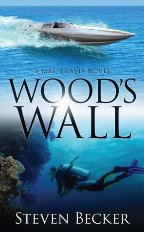 Wood's Wall (Mac Travis Adventures #2)