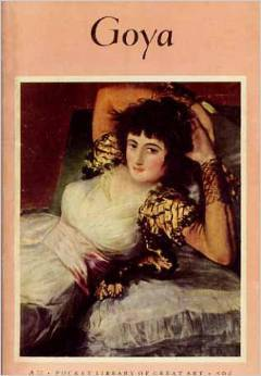 Goya (1746-1828) (The Pocket library of great art)