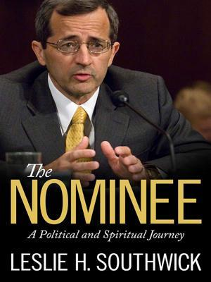 The Nominee: A Political and Spiritual Journey
