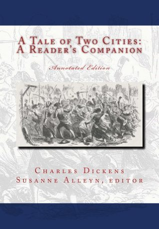 A Tale of Two Cities: A Reader's Companion