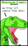Dinosaur Comics Presents: Aw frig! All comics from 2011! (Dinosaur Comics #4)