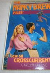 Crosscurrents (Nancy Drew: Files, #68)