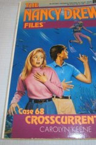 Crosscurrents (Nancy Drew: Files, #68) Book Pdf ePub