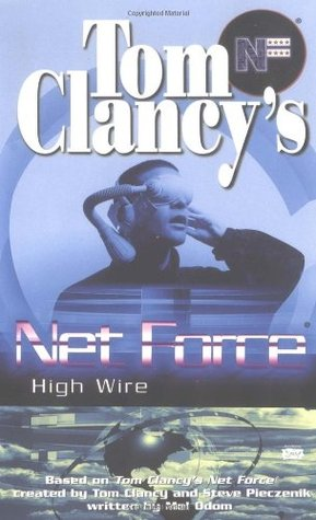 High Wire (Tom Clancy's Net Force Explorers, #14)
