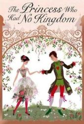 The Princess Who Had No Kingdom Pdf Book