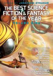 The Best Science Fiction and Fantasy of the Year, Volume 9 Pdf Book