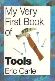My Very First Book of Tools