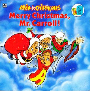 Merry Christmas, Mr, Carroll! (A Golden Look-Look Book)
