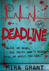 Deadline (Newsflesh Trilogy, #2) Pdf Book
