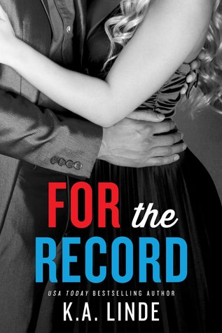 For The Record Record #3 By K A Linde