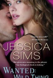 Wanted: Wild Thing (Midnight Liaisons, #4)
