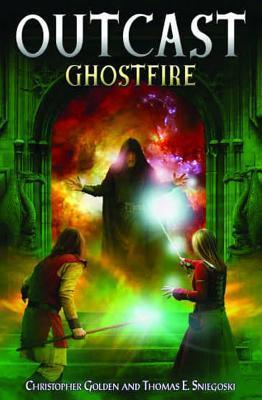 Ghostfire (OutCast, #3)