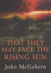 That They May Face The Rising Sun Pdf Book