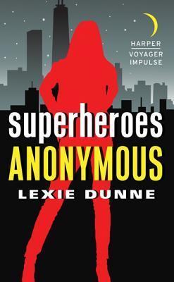 Superheroes Anonymous (Superheroes Anonymous #1)