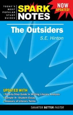 The Outsiders (Spark Notes Literature Guide)