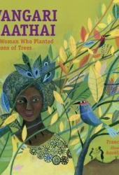 Wangari Maathai: The Woman Who Planted Millions of Trees Book Pdf