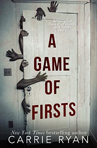 A Game of Firsts (The Forest of Hands and Teeth, #0.6)