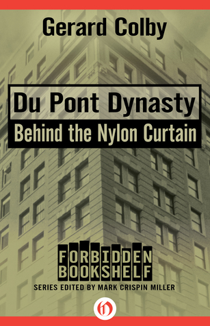 Du Pont Dynasty: Behind the Nylon Curtain