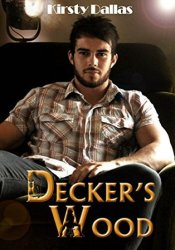 Decker's Wood (Kink Harder Presents, #1) Pdf Book