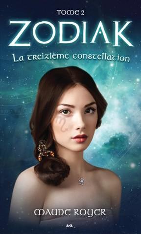 La treizieme constellation (Zodiak, #2)