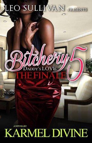 Bitchery 5: Daddy's Love