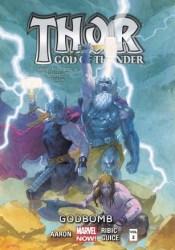 Thor: God of Thunder, Volume 2: Godbomb Pdf Book