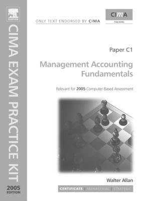 Management Accounting Fundamentals: Cima Exam Practice Kit