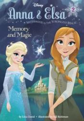 Memory and Magic (Disney Frozen: Anna & Elsa, #2) Pdf Book