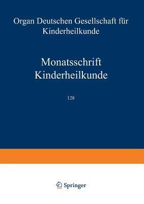 Monatsschrift Kinderheilkunde: Organ Der Deutschen Gesellschaft Fur Kinderheilkunde