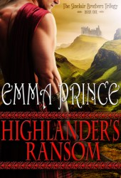 Highlander's Ransom (Sinclair Brothers Trilogy, #1) Book