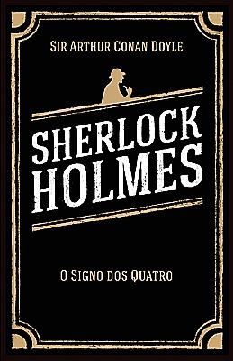 Obra Completa Sherlock Holmes - O Signo dos Quatro (Sherlock Holmes #2)