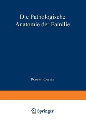 Die Pathologische Anatomie Der Familie