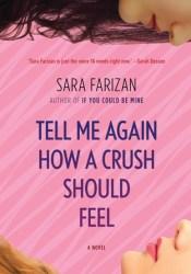 Tell Me Again How a Crush Should Feel Pdf Book