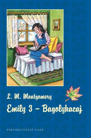 Emily 3. – Bagolykacaj