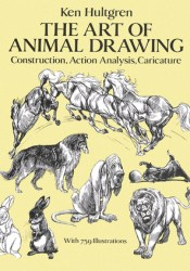 The Art of Animal Drawing: Construction, Action Analysis, Caricature Pdf Book