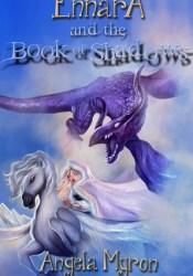Ennara and the Book of Shadows (Ennara, #2) Pdf Book