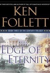 Edge of Eternity (The Century Trilogy, #3)