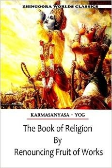 The Book of Religion by Renouncing Fruit of Works