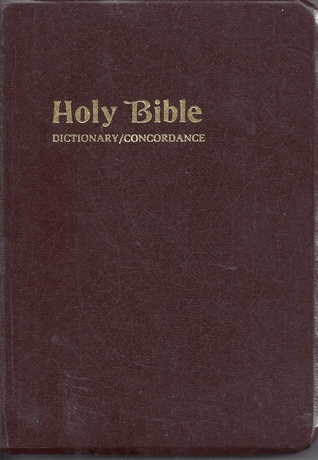 Holy Bible: Dictionary/Concordance