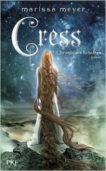 Cress (Chroniques lunaires, #3)