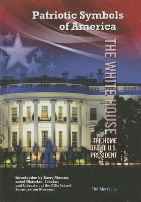 The White House: The Home of the U.S. President