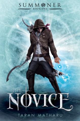 The Novice (Summoner #1) – Taran Matharu