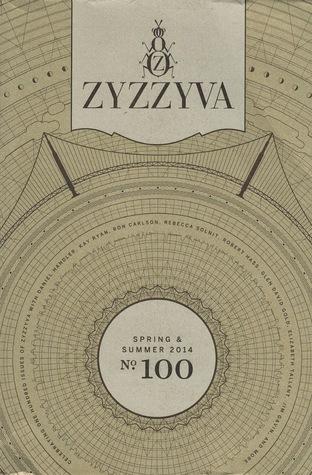 ZYZZYVA No. 100 (Volume XXX, #1)