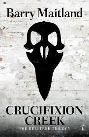 Crucifixion Creek (The Belltree Trilogy, #1)