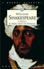 Otello - Il mercante di Venezia