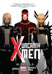 Uncanny X-Men, Volume 4: Vs. S.H.I.E.L.D. Pdf Book