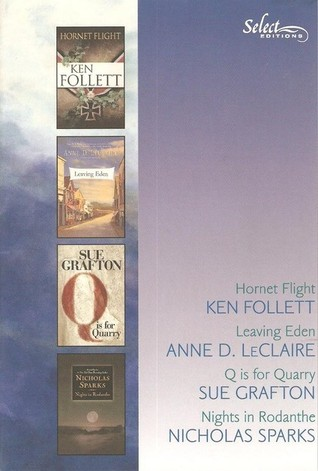 Reader's Digest Select Editions, Volume 266, 2003 #2: Hornet Flight / Leaving Eden / Q is for Quarry / Nights in Rodanthe